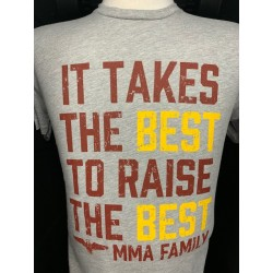 MMA Family It takes the Best T-Shirt